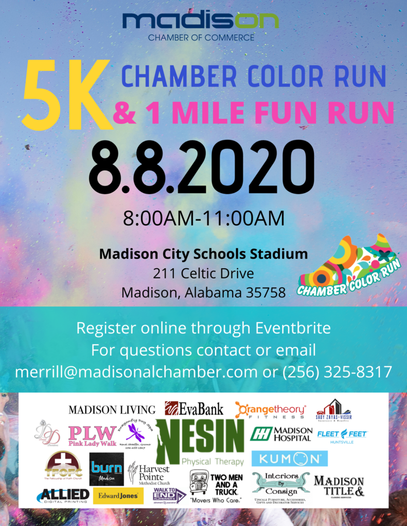 Madison Chamber of Commerce Color Run:The certified 5k run will kick off at 8 a.m. at Madison City Schools stadium and follow a course that winds all throughout downtown and then ends back at the stadium.